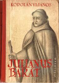 Julianus barát, a felfedező